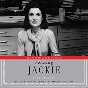 Reading Jackie: Her Autobiography in Books | [William Kuhn]