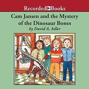 Cam Jansen and the Mystery of the Dinosaur Bones Audiobook