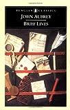 Brief Lives (Penguin Classics)