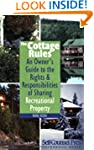 The Cottage Rules: An owner's guide t...