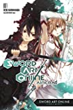 Reki Kawahara Sword Art Online 1: Aincrad (Novel)