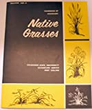 img - for Handbook of Colorado Native Grasses (Bulletin 450-A) book / textbook / text book
