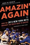 Amazin' Again: How the 2015 New York...