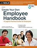 img - for Create Your Own Employee Handbook: A Legal & Practical Guide for Employers book / textbook / text book