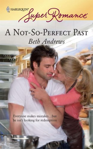 A Not-So-Perfect Past, Andrews, Beth