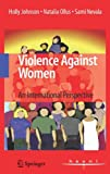 Holly Johnson Violence Against Women: An International Perspective