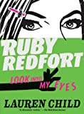 Lauren Child Ruby Redfort Look Into My Eyes