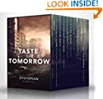 A Taste of Tomorrow - The Dystopian B...
