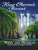 King Oberon's Forest (0741466937) by Hilda van Stockum