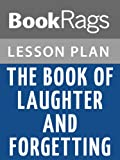 img - for The Book of Laughter and Forgetting Lesson Plans book / textbook / text book