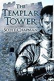 The Templar Tower: A Peter Sparke Book