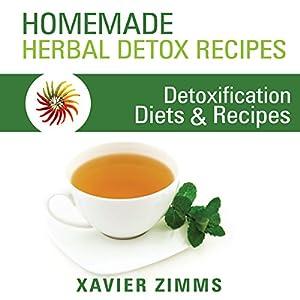 Homemade Herbal Detox Recipes Audiobook