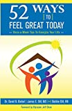 img - for 52 Ways To Feel Great Today: Once-a-Week Tips to Energize Your life book / textbook / text book
