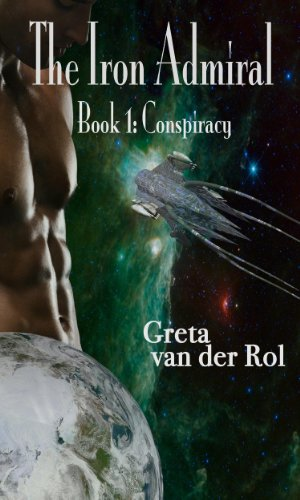 Book: The Iron Admiral - Conspiracy by Greta van der Rol