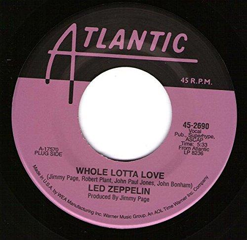 Whole Lotta Love / Living Loving Maid (She'S Just A Woman) 45 Rpm Single
