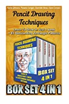 Pencil Drawing Techniques BOX SET 4 IN: Learn To Draw In Just 1 week + 83 Outstanding Zentangle Patterns: (WITH PICTURES, 83 Outstanding Zentangle  How To Draw: Zentangle Basics) (Volume 7)