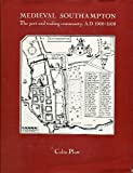 img - for Mediaeval Southampton: The Port and Trading Community, A.D.1000-1600 by Professor Colin Platt (1973-11-03) book / textbook / text book