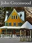 Fatal Decision (English Edition)