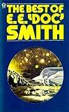 "The Best of E. E. ""Doc"" Smith (0860078736) by E. E. Smith"