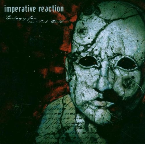 Imperative Reaction - Eulogy for the Sick Child - Zortam Music