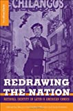 img - for Redrawing the Nation: National Identity in Latin/o American Comics (New Directions in Latino American Culture) book / textbook / text book