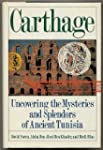Carthage: Uncovering the Mysteries an...