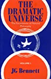 img - for The Dramatic Universe: The Foundations of Natural Philosophy Volume 1 book / textbook / text book