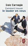 Comment trouver le leader en vous (Ldp Dev Person)