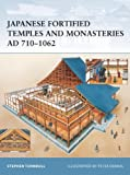 Japanese Fortified Temples and Monasteries AD 710-1062 (Fortress)