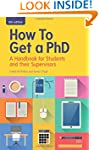 How To Get A Phd: A Handbook For Stud...