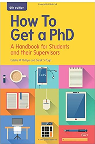 Image: Cover of How to Get a PhD - 4th edition: A Handbook for Students and their Supervisors (Study Skills)