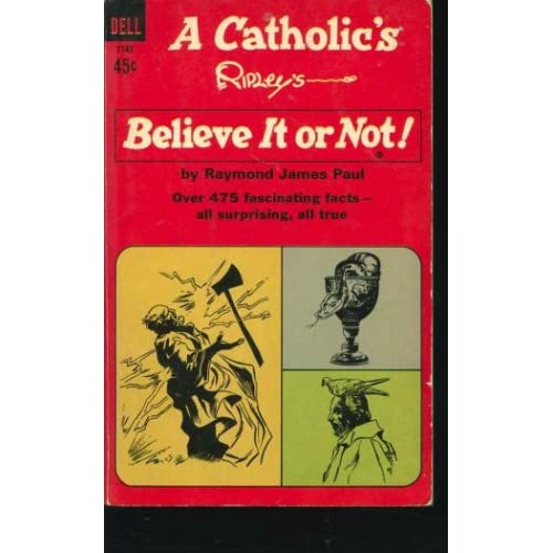 Catholic's Ripley's Believe It Or Not
