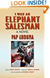 I Was an Elephant Salesman: Adventures between Dakar, Paris, and Milan (Global African Voices)