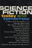 Science Fiction : Today and Tomorrow
