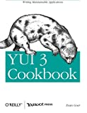 YUI 3 Cookbook (Cookbooks (O'Reilly))