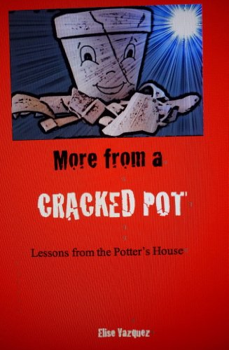 More From A Cracked Pot: Lesson'S From The Potter'S House front-152399