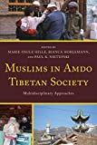 img - for Muslims in Amdo Tibetan Society: Multidisciplinary Approaches (Studies in Modern Tibetan Culture) book / textbook / text book