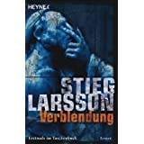 Verblendung: Millennium Trilogie 1von &#34;Stieg Larsson&#34;