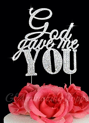 Generic Sparkle Rhinestone God Gave Me You Wedding Cake Topper Bling Custom Decoration, Large