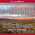 Hard Country: A Novel | Michael McGarrity