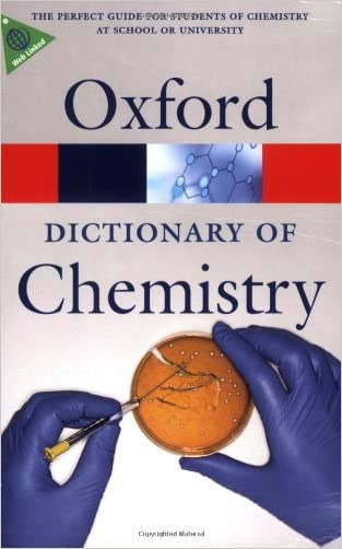 Oxford Dictionary of Chemistry (Oxford Quick Reference) written by John Daintith