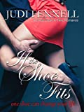 If The Shoe Fits (Once-Upon-A-Time Romance Book 2)