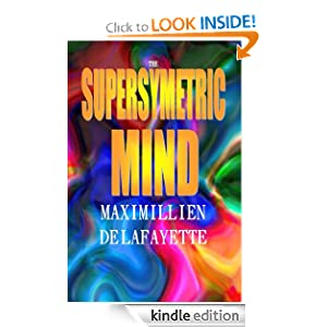 THE SUPERSYMETRIC MIND: Activation of the Conduit and the Supersymetric Mind