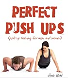Perfect Push Ups: Push-up training for men & women