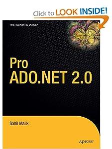 Pro ADO.NET 2.0 (Expert's Voice) Sahil Malik