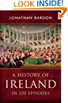 A History of Ireland in 250 Episodes...