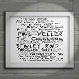 `Noir Paranoiac` Art Print - PAUL WELLER - Stanley Road - Signed & Numbered Limited Edition Typography Wall Art Print - Song Lyrics Mini Poster