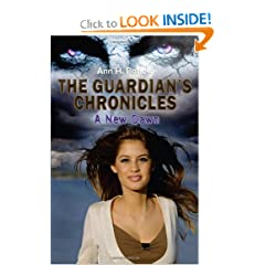 The Guardian's Chronicles - A New Dawn (Volume 2) by Ann H Barlow, Cathy Speight and Margaret Y Mairs