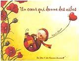 """Afficher """"Un coeur qui donne des ailes"""""""