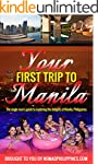 Your First Trip to Manila: The single...